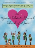 The Sweet Potato Queens' Book of Love (Paperback)