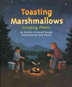 Toasting Marshmallows: Camping Poems (Hardcover)
