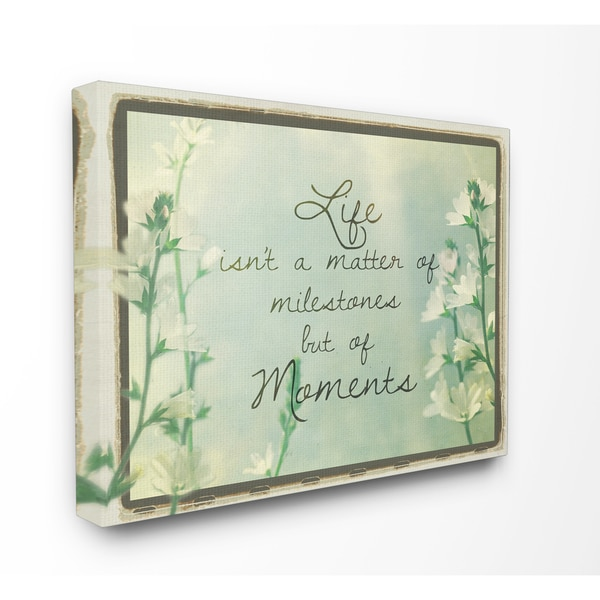 'Life Isn't a Matter of Milestones' Stretched Canvas Wall Art