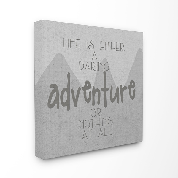 Stupell 'Life is an Adventure Grey Mountains' Stretched Canvas Wall Art