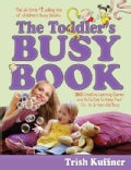 The Toddler's Busy Book (Paperback)