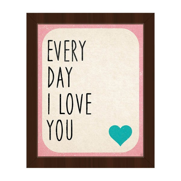 Every Day i Love You' Framed Canvas Wall Art