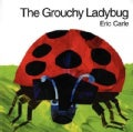 The Grouchy Ladybug (Board book)