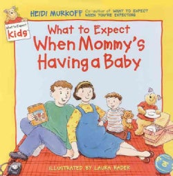 What to Expect When Mommys Having a Baby (Hardcover)