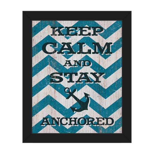 'Keep Calm & Stay Anchored' Framed Canvas Wall Art