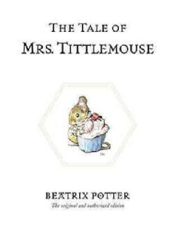 The Tale of Mrs. Tittlemouse (Hardcover)