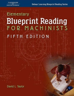 Elementary Blueprint Reading for Machinists (Paperback)