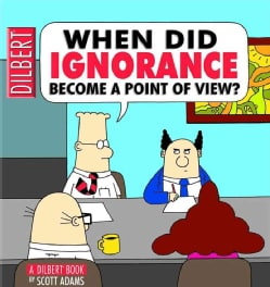 When Did Ignorance Become a Point of View? (Paperback)