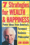 7 Strategies for Wealth & Happiness: Power Ideas from America's Foremost Business Philosopher (Paperback)