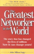 The Greatest Networker in the World (Paperback)