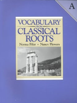 Vocabulary from Classical Roots - A (Paperback)
