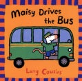 Maisy Drives the Bus (Paperback)