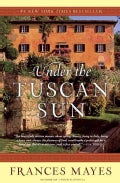 Under the Tuscan Sun: At Home in Italy (Paperback)