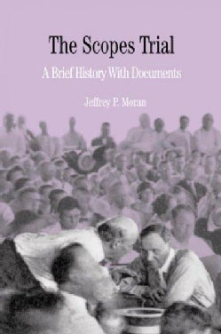 Scopes Trial: A Brief History With Documents (Paperback)