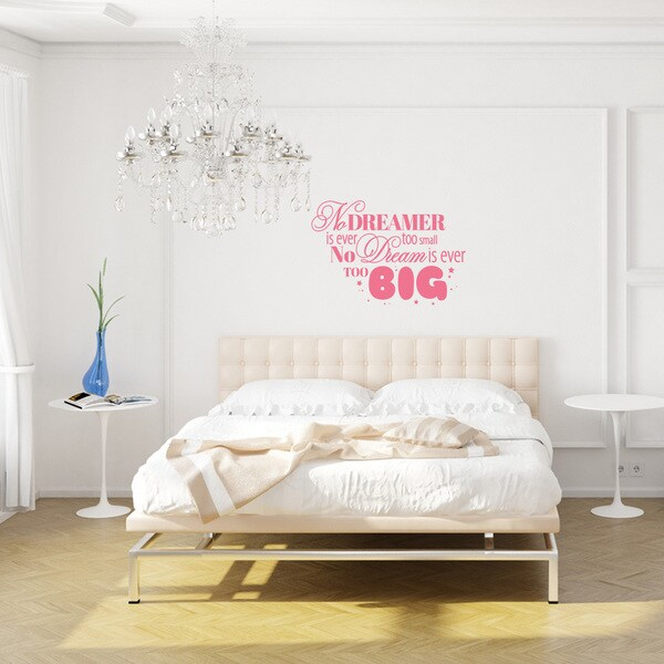 No Dreamer is Ever Too Small, No Dream is Ever Too Big' Wall Decal Stickers