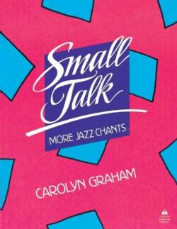 Small Talk: More Jazz Chants (Paperback)