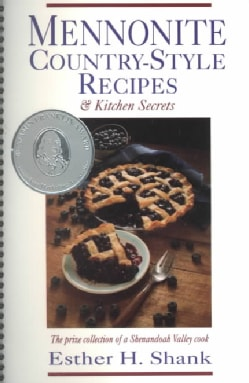 Mennonite Country-Style Recipes & Kitchen Secrets (Spiral bound)