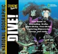 Dive: Your Guide to Snorkeling, Scuba, Night-Diving, Freediving, Exploring Shipwrecks, Caves, and More (Paperback)