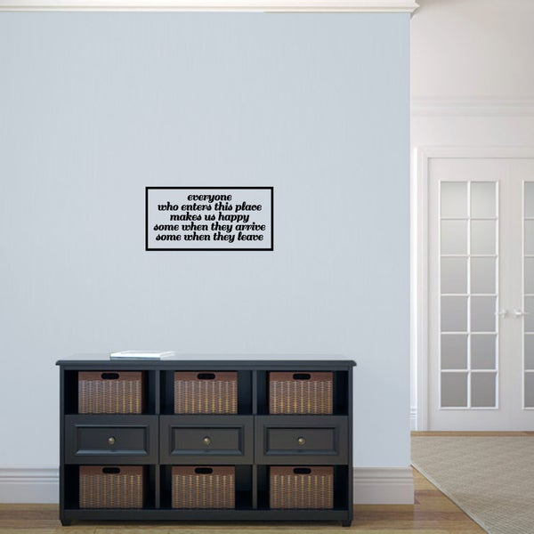 """Everyone Who Enters Makes Us Happy Wall Decal - 24"""" wide x 12"""" tall"""