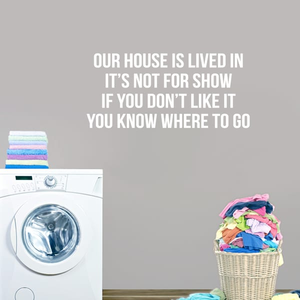 """Our House Is Lived In - Wall Decals -36"""" wide x 16.5"""" tall"""