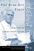 The Road Not Taken: A Selection of Robert Frost's Poems (Paperback)