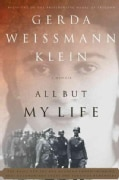 All but My Life: A Memoir (Paperback)