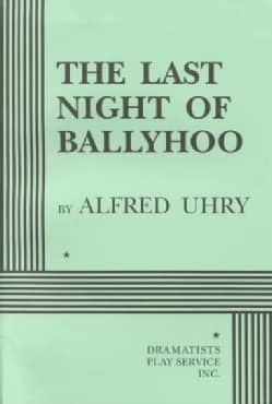 The Last Night of Ballyhoo (Paperback)