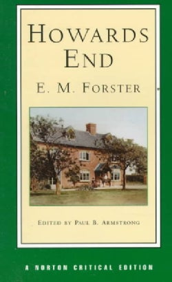 Howards End: Authoritative Text, Textual Appendix, Backgrounds and Contexts, Criticism (Paperback)