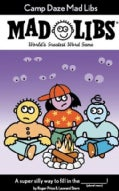 Camp Daze Madlibs: Worlds Greatest Party Game (Paperback)