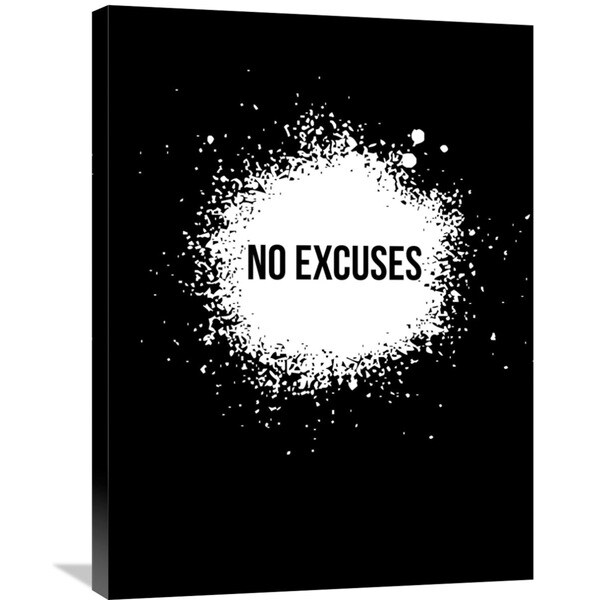 Naxart Studio 'No Excuses Poster Black' Stretched Canvas Wall Art