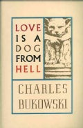 Love Is a Dog from Hell: Poems, 1974-1977 (Paperback)