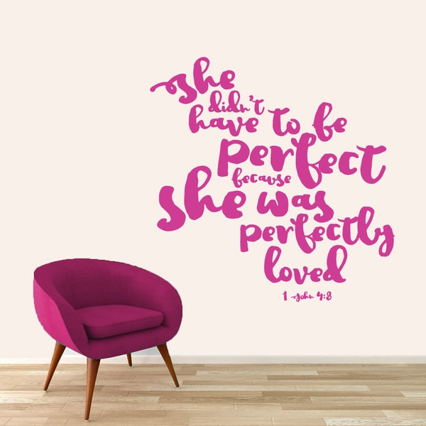 Sweetums 'She Didn't Have To Be Perfect' 48-inch Wall Decal