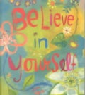 Believe in Yourself (Hardcover)