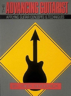 Advancing Guitarist: Applying Guitar Concepts and Techniques (Paperback)
