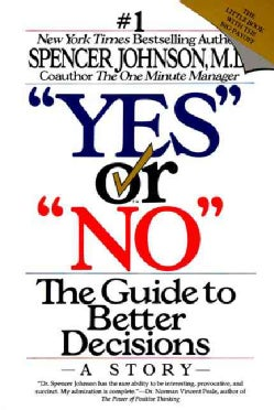 """Yes"" or ""No"": The Guide to Better Decisions (Paperback)"
