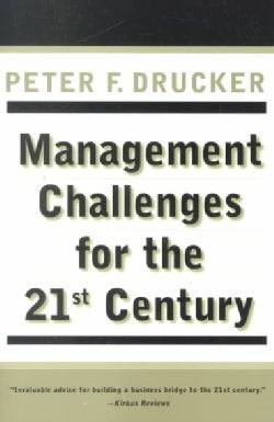 Management Challenges for the 21st Century (Paperback)