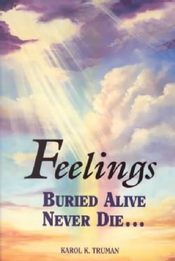 Feelings Buried Alive Never Die (Paperback)