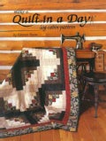 Make a Quilt in a Day Log Cabin Pattern: Log Cabin Pattern (Paperback)