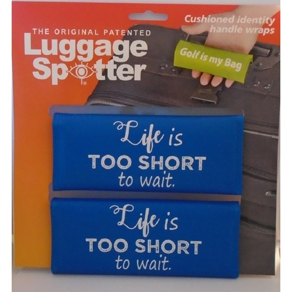 The Original Patented 'Life Is Too Short to Wait' Bright Blue Luggage Spotter