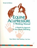Equine Acupressure: A Working Manual (Paperback)