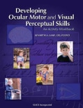 Developing Ocular Motor and Visual Perceptual Skills: An Activity Workbook (Paperback)