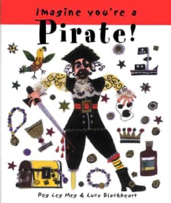 Imagine You're a Pirate! (Paperback)