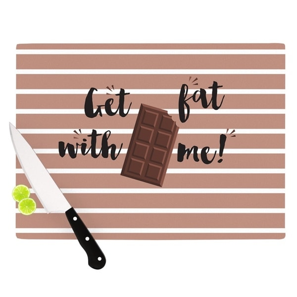 "KESS InHouse KESS Original ""Get Fat"" Brown Chocolate Cutting Board"