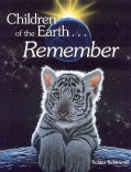 Children of the Earth Remember (Hardcover)