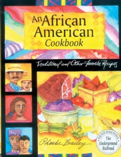 An African American Cookbook: Traditional and Other Favorite Recipes (Paperback)