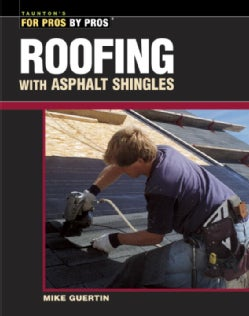 Roofing With Asphalt Shingles (Paperback)