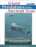 Giant Predators of the Ancient Seas (Hardcover)