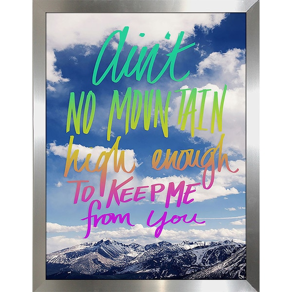 "Leah Flores ""Aint No Mountain"" Framed Wall Art"