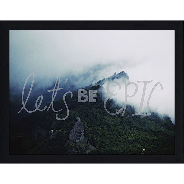 "Leah Flores ""Lets Be Epic"" Framed Wall Art"