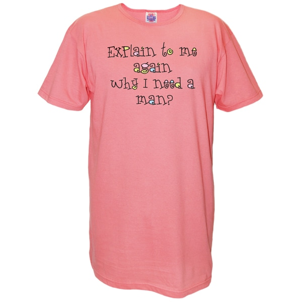 Pink 'Explain to Me Again Why I Need a Man' Multicolored Cotton Nightshirt